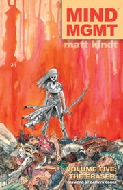 MIND MGMT Volume 5: The Eraser ebook by Matt Kindt