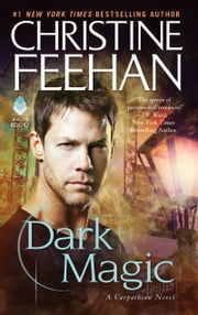 Dark Magic ebook by Christine Feehan