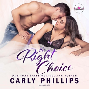 The Right Choice audiobook by Carly Phillips