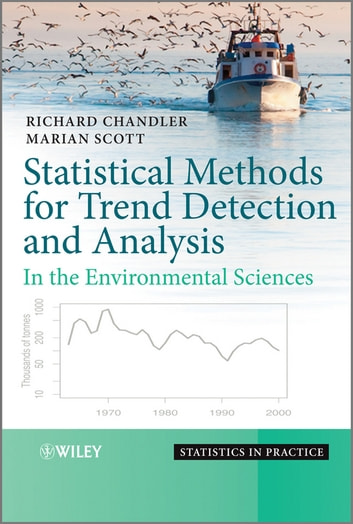 Statistical Methods for Trend Detection and Analysis in the Environmental Sciences ebook by Richard Chandler,Marian Scott