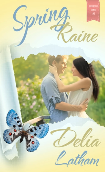 Spring Raine ebook by Delia  Latham