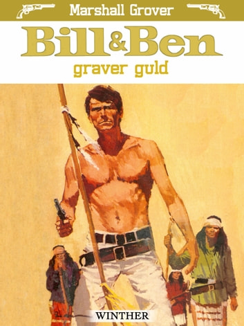 Bill og Ben graver guld ebook by Marshall Grover