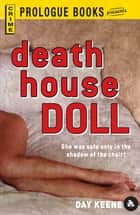 Death House Doll ebook by Day Keene