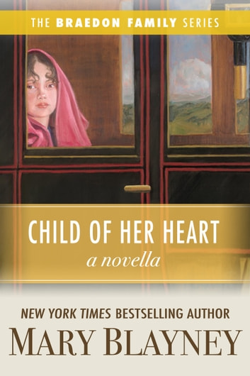 Child of Her Heart (A Novella) ebook by Mary Blayney