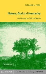 Nature, God and Humanity ebook by Fern, Richard L.