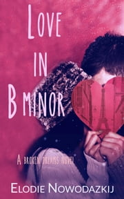 Love in B Minor ebook by Elodie Nowodazkij