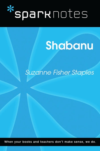 Shabanu (SparkNotes Literature Guide) ebook by SparkNotes