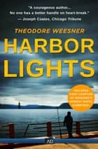 Harbor Lights ebook by Theodore Weesner
