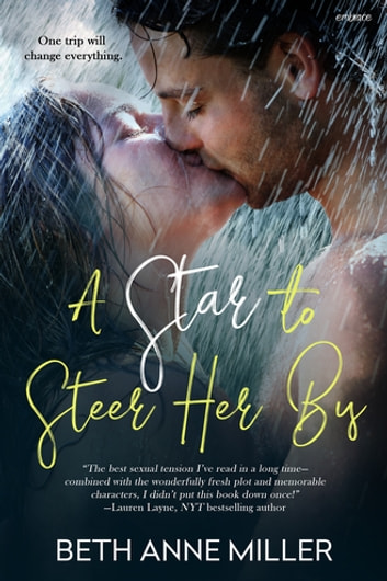 A Star to Steer Her By ebook by Beth Anne Miller