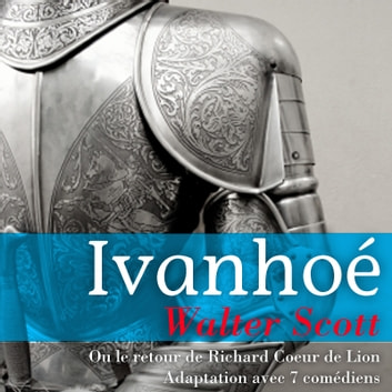 Ivanhoé audiobook by Walter Scott