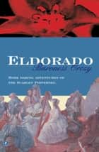 Eldorado ebook by Baroness Orczy