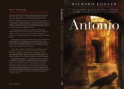 Antonio - The story of a young man in Italy at the start of the 16th century ebook by Richard Pooler