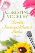 Dritte Sonnenblume links ebook by Christine Vogeley