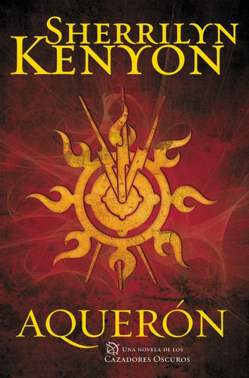 Aquerón (Cazadores Oscuros 15) ebook by Sherrilyn Kenyon
