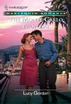 The Monte Carlo Proposal ebook by Lucy Gordon
