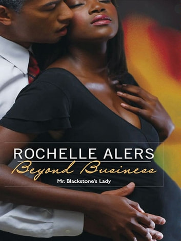 Beyond Business eBook by Rochelle Alers