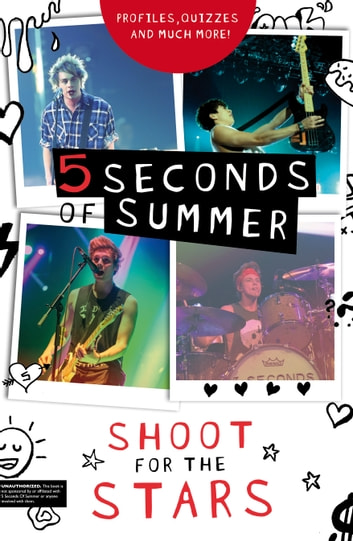 5 Seconds of Summer: Shoot for the Stars ebook by Steph Clarkson
