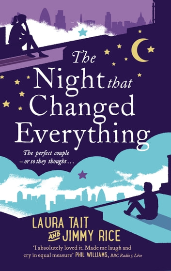 The Night That Changed Everything ebook by Laura Tait,Jimmy Rice