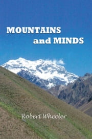 MOUNTAINS AND MINDS ebook by Robert Wheeler