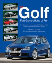 VW Golf - Five Generations of Fun ebook by Richard Copping