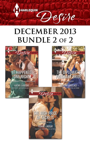 Harlequin Desire December 2013 - Bundle 2 of 2 - An Anthology eBook by Kathie DeNosky,Yvonne Lindsay,Merline Lovelace