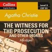 Witness for the Prosecution and other stories: B1 (Collins Agatha Christie ELT Readers) 有聲書 by Agatha Christie