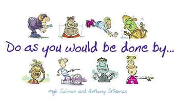 Do As You Would Be Done By ebook by Hugh Salmon; Anthony Stileman