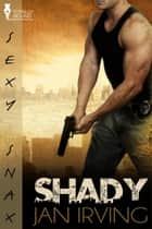Shady ebook by Jan Irving