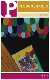 Ploughshares Spring 2011 Guest-Edited by Colm Toibin ebook by Colm Toibin,Seamus Heaney,Rabih Alameddine