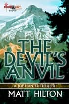 The Devil's Anvil ebook by Matt Hilton