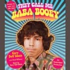 They Call Me Baba Booey audiobook by Gary Dell'Abate, Chad Millman
