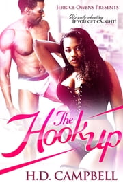 The Hook-Up ebook by Jerrice Owens,H.D. Campbell