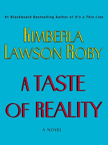A Taste of Reality ebook by Kimberla Lawson Roby