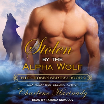 Stolen by the Alpha Wolf audiobook by Charlene Hartnady
