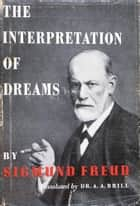 The Interpretation of Dreams 電子書 by Sigmund Freud