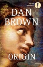 Origin - Versione italiana ebook by Dan Brown