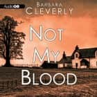 Not My Blood audiobook by