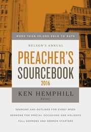 Nelson's Annual Preacher's Sourcebook 2016 ebook by Ken S. Hemphill
