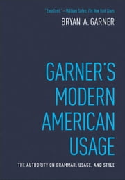 Garner's Modern American Usage ebook by Bryan Garner