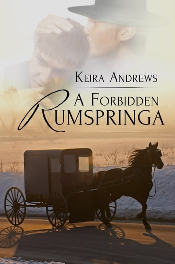 A Forbidden Rumspringa ebook by Keira Andrews