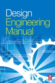 Design Engineering Manual ebook by Tooley, Mike