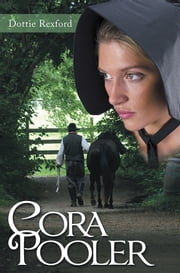 Cora Pooler ebook by Dottie Rexford