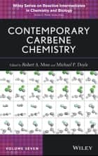 Contemporary Carbene Chemistry ebook by Robert A. Moss, Michael P. Doyle