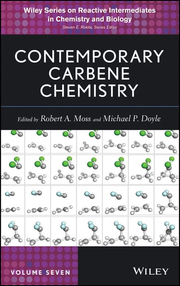 Contemporary Carbene Chemistry ebook by Robert A. Moss,Michael P. Doyle