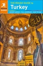 The Rough Guide to Turkey (Travel Guide eBook) ebook by Rough Guides