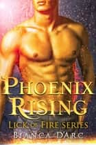 Phoenix Rising eBook by Bianca D'Arc