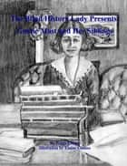 The Blind History Lady Presents' Gussie Mast and Her Siblings ebook by Peggy Chong