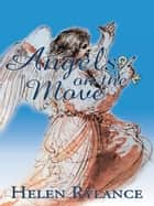Angels on the Move ebook by Helen Rylance