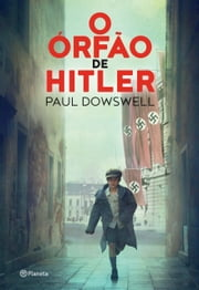 O órfão de Hitler ebook by Paul Dowswell