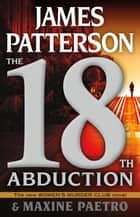 The 18th Abduction ekitaplar by James Patterson, Maxine Paetro